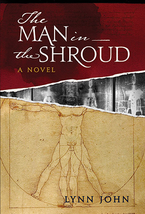 The Man in the Shroud by Lynn John